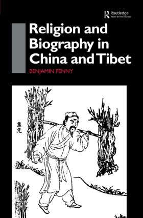 Religion and Biography in China and Tibet: 1st Edition (Paperback) book cover