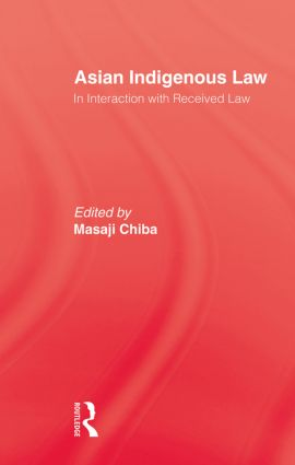 Asian Indigenous Law: 1st Edition (Paperback) book cover