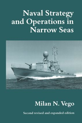 Naval Strategy and Operations in Narrow Seas: 1st Edition (Paperback) book cover