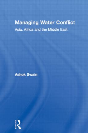Managing Water Conflict: Asia, Africa and the Middle East, 1st Edition (Paperback) book cover