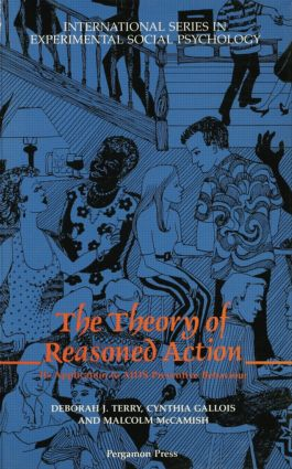 The Theory of Reasoned Action: Its application to AIDS-Preventive Behaviour (Paperback) book cover
