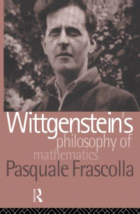 Wittgenstein's Philosophy of Mathematics (Hardback) book cover