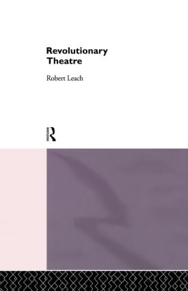 Revolutionary Theatre: 1st Edition (Paperback) book cover