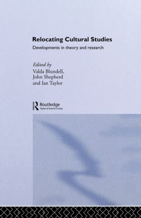 Relocating Cultural Studies: Developments in Theory and Research (Paperback) book cover