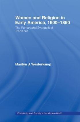 Women in Early American Religion 1600-1850