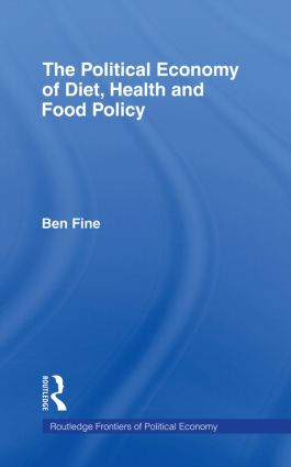 The Political Economy of Diet, Health and Food Policy (Paperback) book cover