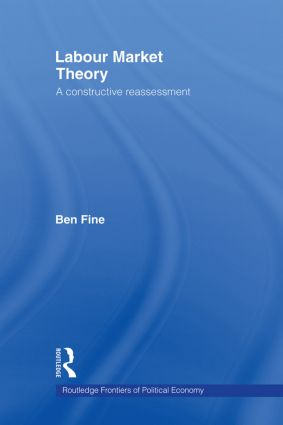 Labour Market Theory: A Constructive Reassessment (Paperback) book cover