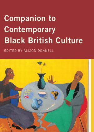 Companion to Contemporary Black British Culture (Paperback) book cover