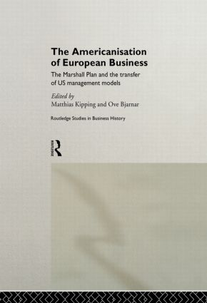 The Americanisation of European Business (Paperback) book cover