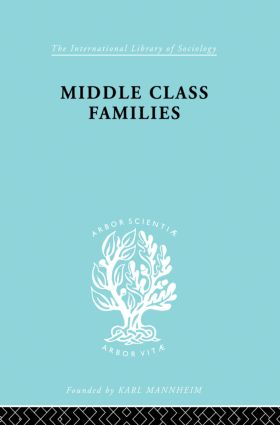 Middle Class Families: 1st Edition (Paperback) book cover