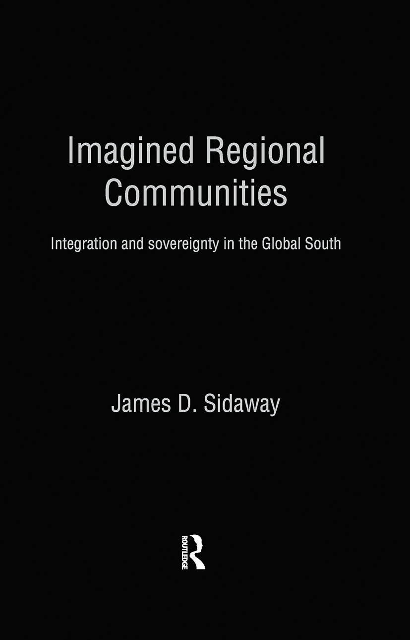 Imagined Regional Communities: Integration and Sovereignty in the Global South (Paperback) book cover