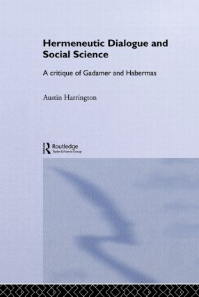 Hermeneutic Dialogue and Social Science