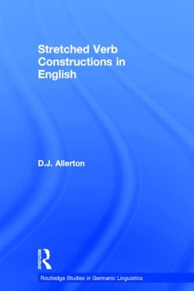 Stretched Verb Constructions in English: 1st Edition (Paperback) book cover