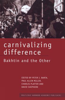 Carnivalizing Difference: Bakhtin and the Other (Paperback) book cover