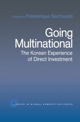 Going Multinational: The Korean Experience of Direct Investment (Paperback) book cover