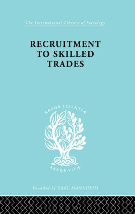 Recruitment to Skilled Trades