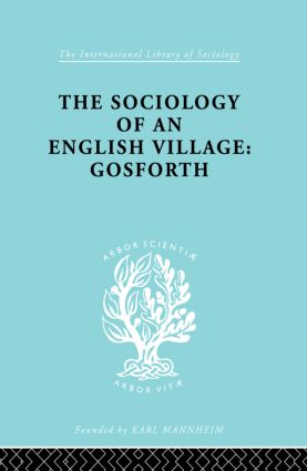 The Sociology of an English Village: Gosforth
