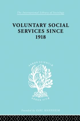 Vol Soc Serv Snce 1918 Ils 195: 1st Edition (Paperback) book cover