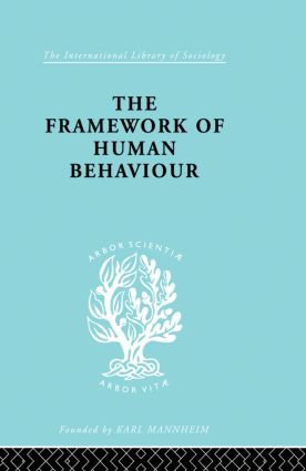 The Framework of Human Behaviour: 1st Edition (Paperback) book cover
