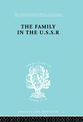 The Family in the USSR: 1st Edition (e-Book) book cover