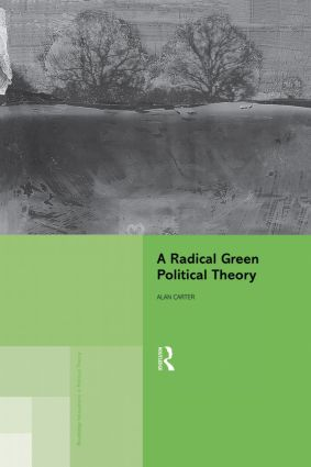 A Radical Green Political Theory book cover