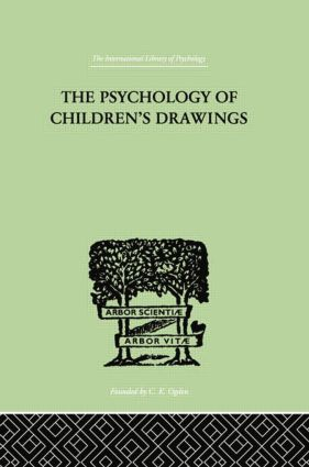 The Psychology of Children's Drawings: From the First Stroke to the Coloured Drawing, 1st Edition (Paperback) book cover