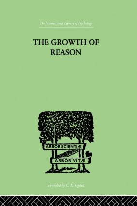 The Growth Of Reason