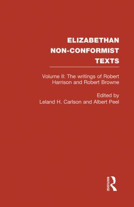 The Writings of Robert Harrison and Robert Browne