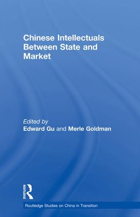 Chinese Intellectuals Between State and Market (Paperback) book cover
