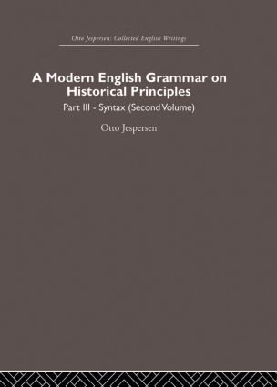 A Modern English Grammar on Historical Principles: Volume 3 (Hardback) book cover