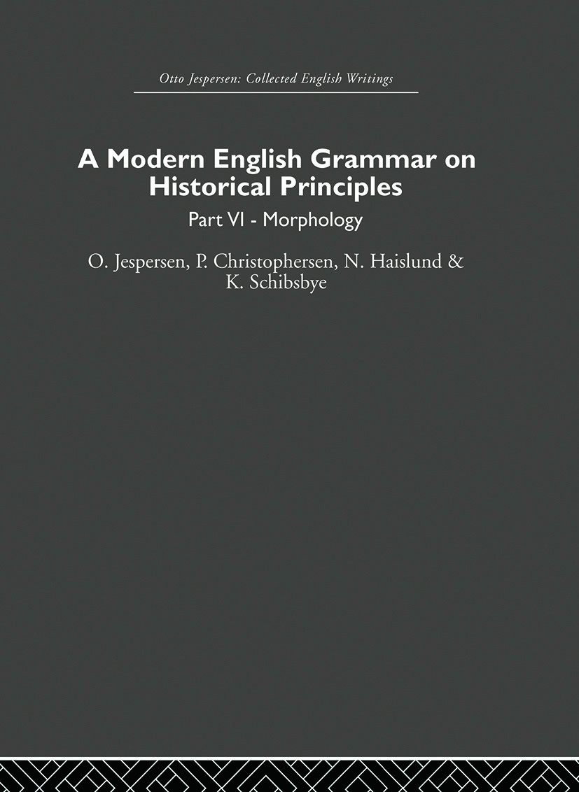 A Modern English Grammar on Historical Principles: Volume 6 book cover