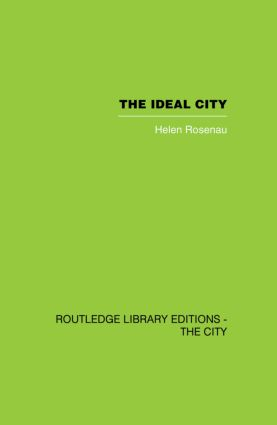 The Ideal City: Its Architectural Evolution in Europe, 1st Edition (Paperback) book cover