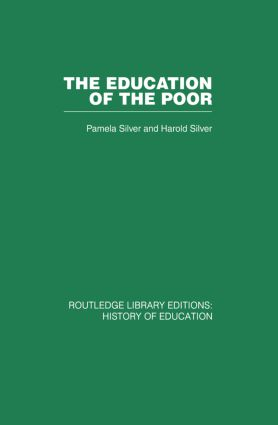The Education of the Poor: The History of the National School 1824-1974, 1st Edition (Paperback) book cover