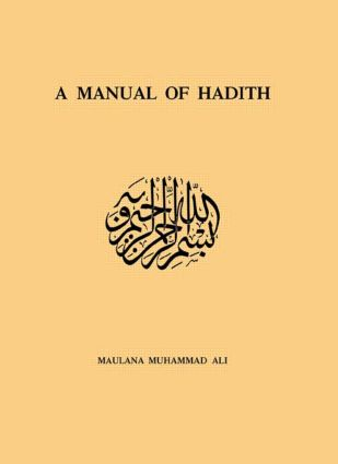 Manual Of Hadith: 1st Edition (Paperback) book cover