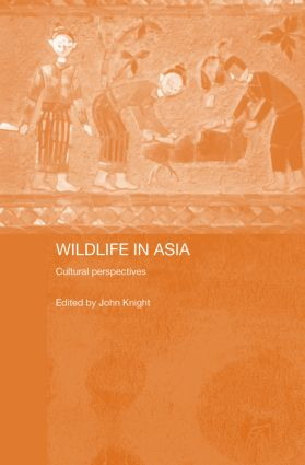 Wildlife in Asia: Cultural Perspectives, 1st Edition (e-Book) book cover