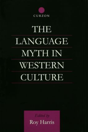 The Language Myth in Western Culture (Paperback) book cover