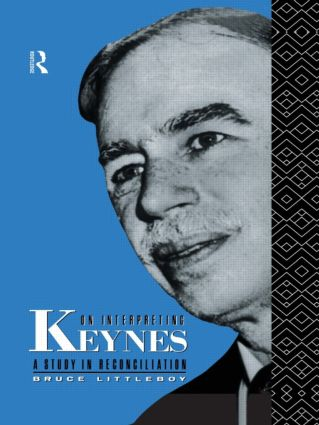 On Interpreting Keynes: A Study in Reconciliation, 1st Edition (Paperback) book cover