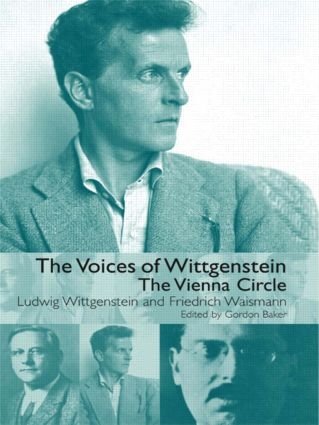 The Voices of Wittgenstein: The Vienna Circle, 1st Edition (Paperback) book cover