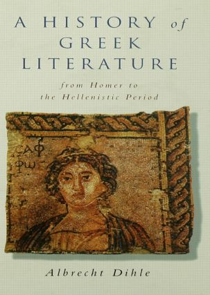 History of Greek Literature: From Homer to the Hellenistic Period (e-Book) book cover