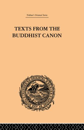 Texts from the Buddhist Canon: Commonly Known as Dhammapada, 1st Edition (Paperback) book cover