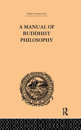 A Manual of Buddhist Philosophy: Cosmology, 1st Edition (Paperback) book cover