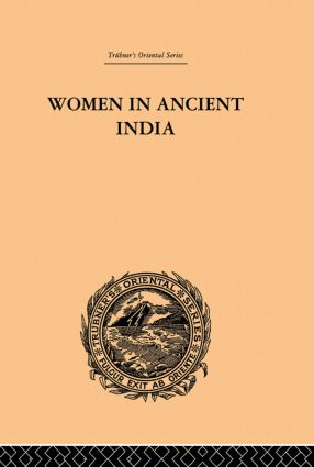 Women in Ancient India: Moral and Literary Studies, 1st Edition (Paperback) book cover