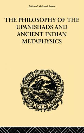The Philosophy of the Upanishads and Ancient Indian Metaphysics: 1st Edition (Paperback) book cover