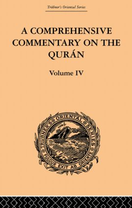 A Comprehensive Commentary on the Quran: Comprising Sale's Translation and Preliminary Discourse: Volume IV, 1st Edition (Paperback) book cover