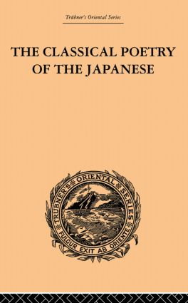 The Classical Poetry of the Japanese: 1st Edition (Paperback) book cover