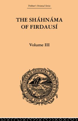 The Shahnama of Firdausi: Volume III: 1st Edition (Paperback) book cover