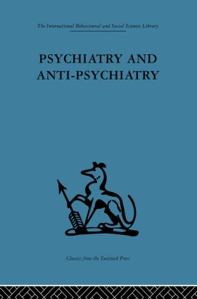 Psychiatry and Anti-Psychiatry