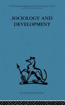 Sociology and Development: 1st Edition (Paperback) book cover