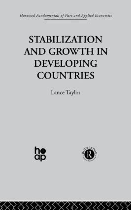 Stabilization and Growth in Developing Countries: A Structuralist Approach, 1st Edition (Paperback) book cover