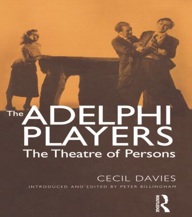 The Adelphi Players: The Theatre of Persons (Paperback) book cover
